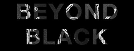 Beyond Black – Monica Förster