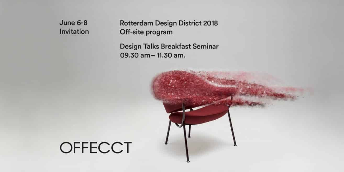 Design for breakfast in Rotterdam 6-8 June – Offecct